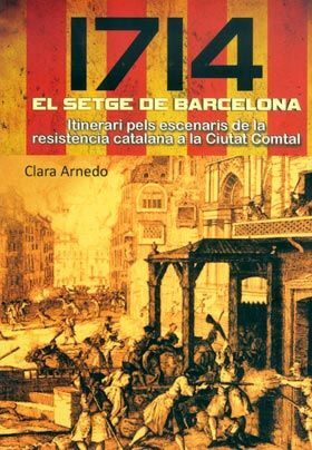 1714 EL SETGE DE BARCELONA
