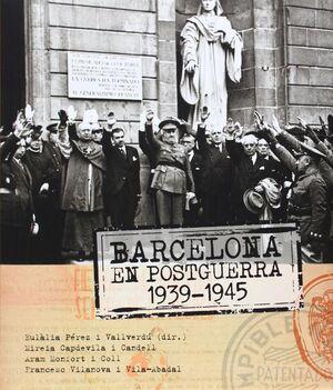 BARCELONA EN POSTGUERRA 1939-1945