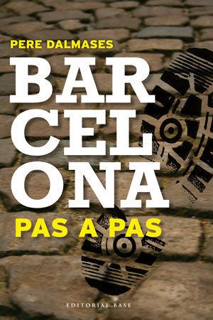 BARCELONA PAS A PAS (I)