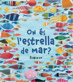 ON ÉS L'ESTRELLA DE MAR ?