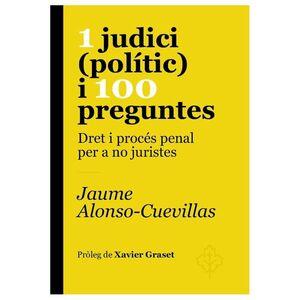 1 JUDICI (POLÍTIC) I 100 PREGUNTES