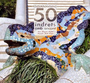 BARCELONA. 50 INDRETS AMB ENCANT