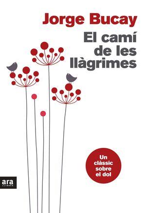 EL CAMÍ DE LES LLÀGRIMES