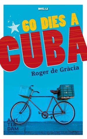 60 DIES A CUBA