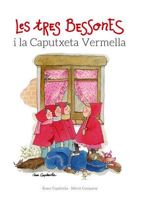LES TRES BESSONES I LA CAPUTXETA VERMELLA