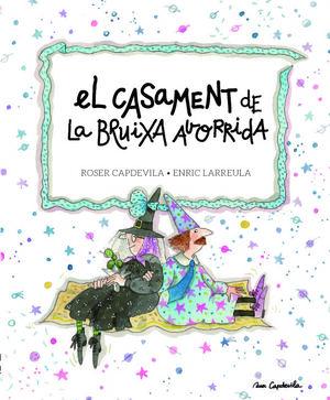EL CASAMENT DE LA BRUIXA AVORRIDA
