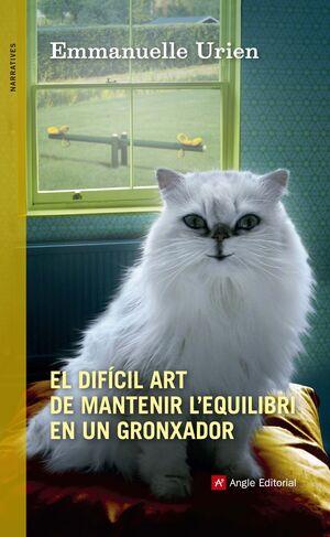EL DIFÍCIL ART DE MANTENIR L'EQUILIBRI EN UN GRONXADOR
