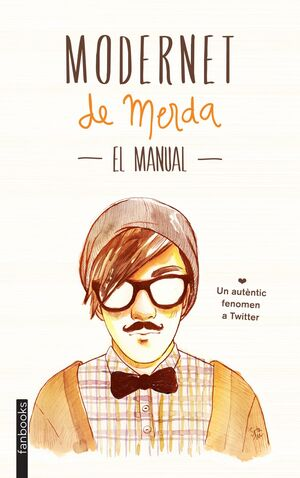 MODERNET DE MERDA. EL MANUAL