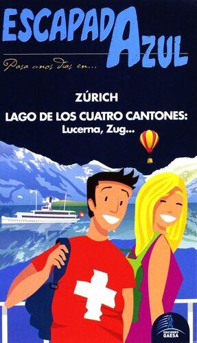 ESCAPADA AZUL ZURICH Y LAGO DE LOS CUATRO CANTONES