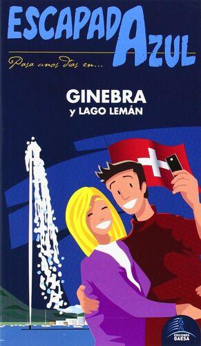 GINEBRA Y LAGO LEMÁN   ESCAPADA AZUL