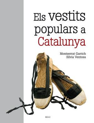 EL VESTITS POPULARS A CATALUNYA