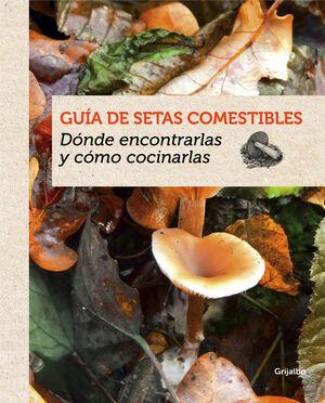 GUÍA DE SETAS COMESTIBLES