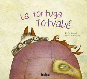 LA TORTUGA TOTVABÉ