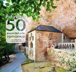 PIRINEOS: 50 JOYAS DEL ARTE ROMÁNICO