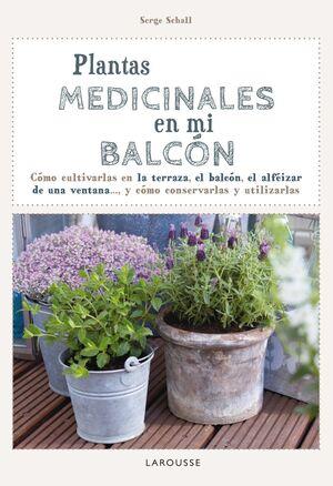 PLANTAS MEDICINALES EN MI BALCÓN