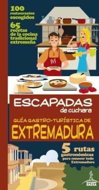 GUÍA GASTRO-TURÍSTICA DE EXTREMADURA