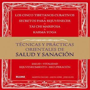 TÉCNICAS Y PRÁCTICAS ORIENTALES DE SALUD Y SANACIÓN