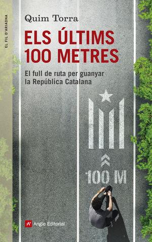 ELS ÚLTIMS 100 METRES