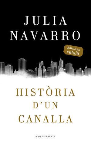 HISTÒRIA D'UN CANALLA