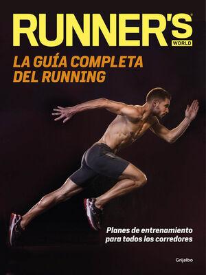 LA GUÍA COMPLETA DEL RUNNING (RUNNER'S WORLD)