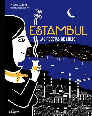 ESTAMBUL. LAS RECETAS DE CULTO