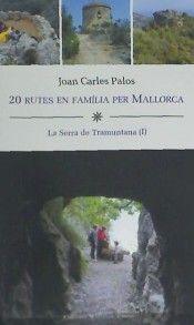 20 RUTES EN FAMÍLIA PER MALLORCA