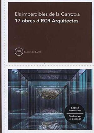 17 PROJECTES D'RCR ARQUITECTES