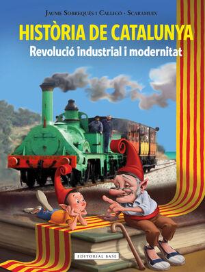 HISTÒRIA DE CATALUNYA III. REVOLUCIÓ INDUSTRIAL I MODERNITAT