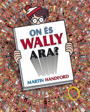 ON ÉS WALLY ARA? (COL·LECCIÓ ON ÉS WALLY?)