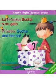 LA PRINCESA SUCHA Y SU GATO/PRINCESS SUCHA AND HER CAT