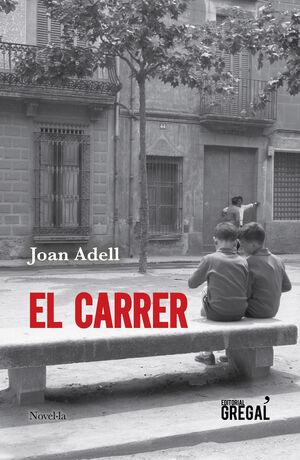EL CARRER