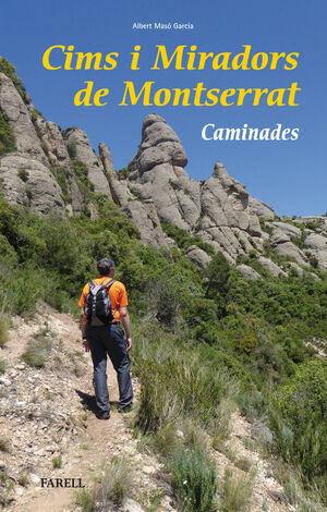 CIMS I MIRADORS DE MONTSERRAT. CAMINADES