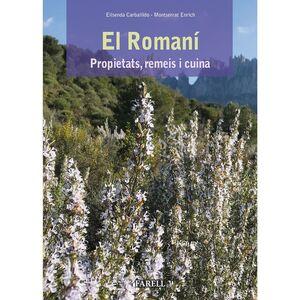 ROMANI, EL. PROPIETATS, REMEIS I CUINA