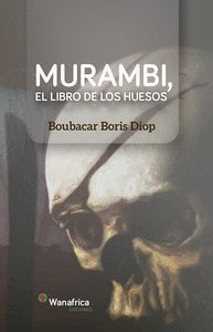 MURAMBI EL LIBRO DE LOS HUESOS