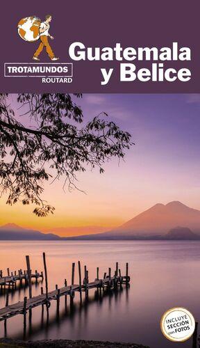 GUATEMALA Y BELICE ROUTARD