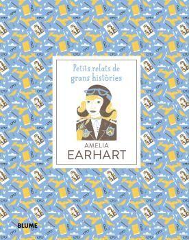 PETITS RELATS DE GRANS HISTÒRIES. AMELIA EARHART