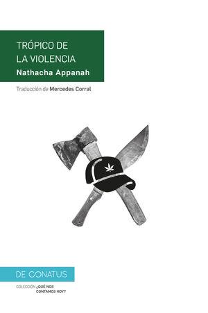 TRÓPICO DE LA VIOLENCIA