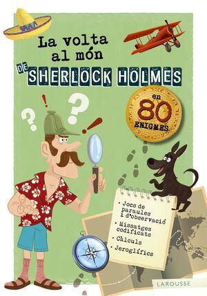 LA VOLTA AL MÓN DE SHERLOCK HOLMES