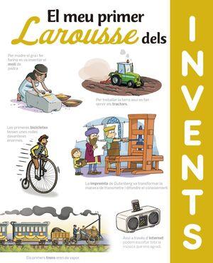EL MEU PRIMER LAROUSSE DELS INVENTS