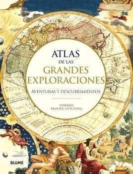 ATLAS DE LAS GRANDES EXPLORACIONES