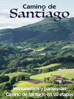 CAMINO DE SANTIAGO. MONUMENTOS Y PARAJES