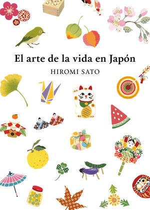 EL ARTE DE LA VIDA EN JAPÓN