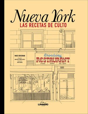 NUEVA YORK. LAS RECETAS DE CULTO