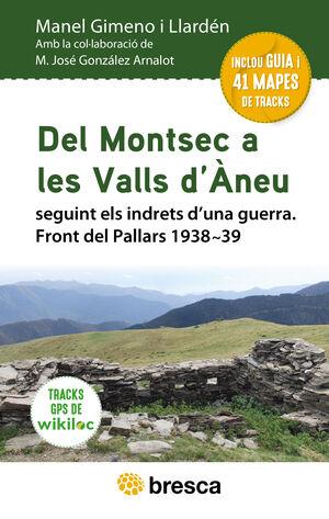 DEL MONTSEC A LES VALLS D'ÀNEU