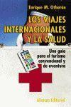 LOS VIAJES INTERNACIONALES Y LA SALUD