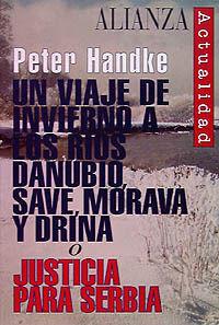 UN VIAJE DE INVIERNO A LOS RÍOS DANUBIO, SAVE, MORAVA Y DRINA O JUSTICIA PARA SE