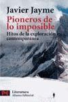 PIONEROS DE LO IMPOSIBLE