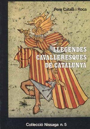 LLEGENDES CAVALLERESQUES DE CATALUNYA