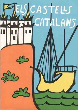 ELS CASTELLS CATALANS. VOL. III