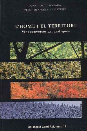 L'HOME I EL TERRITORI. VINT CONVERSES GEOGRÀFIQUES